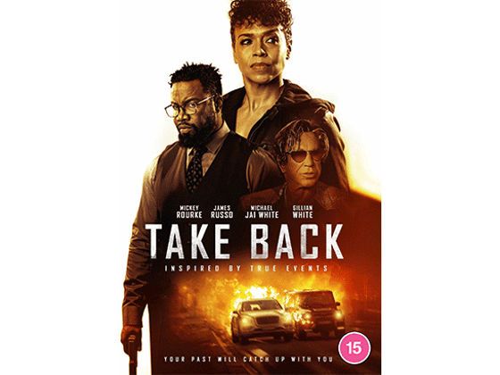 WIN explosive new thriller Take Back starring Gillian White, Michael Jai White and Mickey Rourke sweepstakes