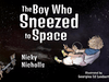 WIN a copy of The boy who sneezed to space and a £100 Waterstones voucher sweepstakes