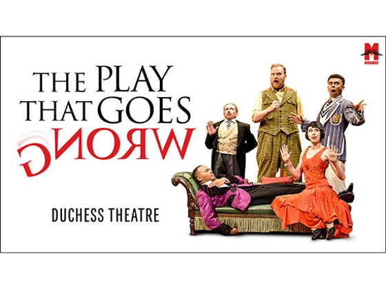 WIN A PAIR OF TICKETS TO SEE THE PLAY THAT GOES WRONG sweepstakes